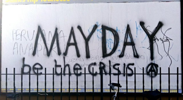May Day be the crisis